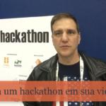 Faça um hackathon em sua vida